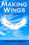 img - for Making Wings: Short Stories and Poems book / textbook / text book