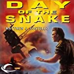 Day of the Snake: Time Warrior, Book 3 (       UNABRIDGED) by Matthew J. Costello Narrated by Casey Jones