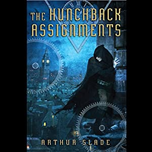 The Hunchback Assignments Book 1 - Arthur Slade