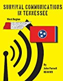 Survival Communications in Tennessee: Western Region
