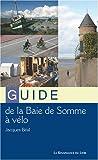 echange, troc Jacques Béal - Guide de la baie de Somme à vélo