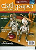 img - for Cloth * Paper * Scissors: Create Steampunk Art Dolls | Cyanotypes From Vintage Photos | Make a Moaic Collage (September / October 2011 Issue 38 book / textbook / text book