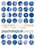 Instructor's Resource Manual for Psychological Science (039393330X) by Franz, Sue