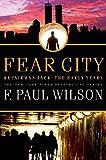 Fear City (Repairman Jack Novels)