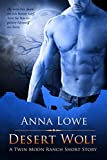 Desert Wolf (The Wolves of Twin Moon Ranch)