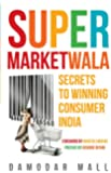 Supermarketwala: Secrets To Winning Consumer India