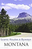 img - for Scenic Routes & Byways Montana book / textbook / text book
