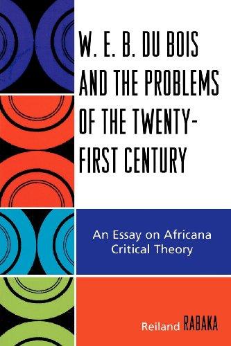 w e b  du bois and the problems of the twenty first century  an    product description  w  e  b  du bois