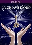 La chiave d'oro (Nuova coscienza) (Italian Edition)