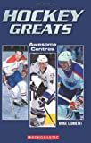 Image of Hockey Greats: Awesome Centres
