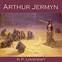 Arthur Jermyn | Livre audio Auteur(s) : H. P. Lovecraft Narrateur(s) : Cathy Dobson