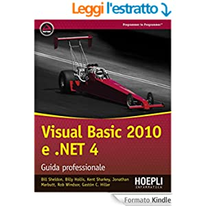 Visual Basic 2010 e .NET 4: Guida professionale (Linguaggi & programmazione)