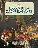 Éloges de la cuisine française...