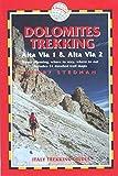 Dolomites Trekking - AV1 & AV2, 2nd: Italy Trekking Guides (Trailblazer Trekking Guides)