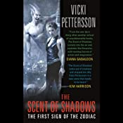 The Scent of Shadows: The First Sign of the Zodiac | [Vicki Pettersson]
