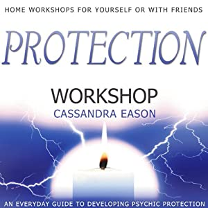 Protection Workshop | [Cassandra Eason]