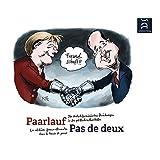 """Paarlauf - Pas de deux: Deutsch-franz�sische Beziehungen in der Karikaturvon """"Walther Fekl"""""""