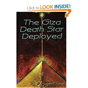 The Giza Death Star Deployed: The Physics and Engineering of the Great Pyramid by Joseph Farrell