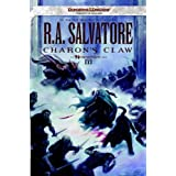 Charon&#39;s Claw: Neverwinter Saga, Book III ~ R.A. Salvatore