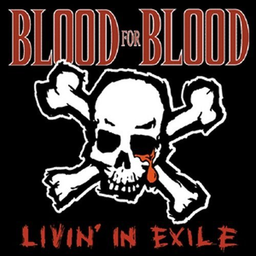 Livin in Exile by Blood for Blood (1999) Audio CD