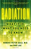 Radiation: What It Is, What You Need to Know (Vintage)