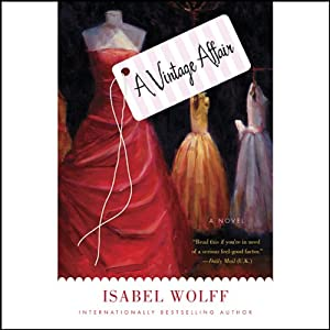 A Vintage Affair: A Novel | [Isabel Wolff]
