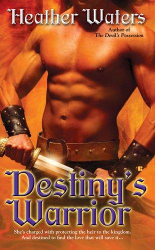 Destiny's Warrior (Berkley Sensation), Heather Waters