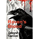 Raven&#39;s Bloodby Deborah Cannon