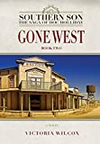 Gone West (Southern Son: The Saga of Doc Holliday)