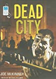 Joe McKinney Dead City