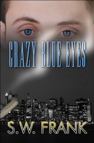 Crazy Blue Eyes