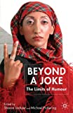 Beyond a Joke: The Limits of Humour