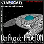 Der Flug der Phaeton (Star Gate 23) | Richard Barrique