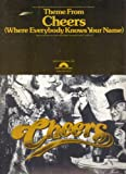 "THEME FROM ""CHEERS"" (WHERE EVERYBODY KNOWS YOUR NAME) ""FROM CHARLES / BURROWS / CHARLES / PRODUCTIONS IN ASSOCIATION WITH PARAMOUNT TELEVISION"""