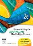 img - for Understanding the Australian Health Care System, 2e book / textbook / text book