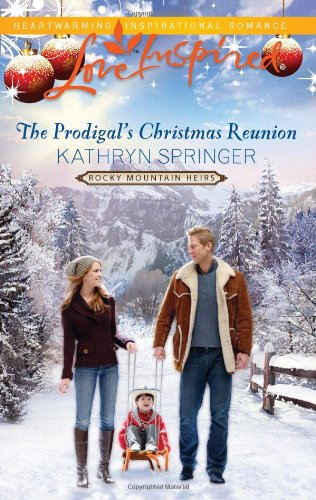 Image of The Prodigal's Christmas Reunion (Love Inspired)