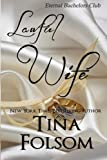 Lawful Wife (Eternal Bachelors Club)