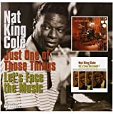 echange, troc Nat King Cole - Just One Of Those Things/ Let'S Face The Music
