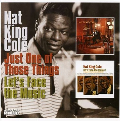 Just One of Those Things/Let's Face the Music, Nat King Cole