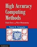 High Accuracy Computing Methods: Fluid F...