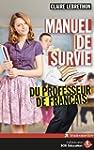 Manuel de survie du professeur de fra...