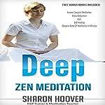 Deep Zen Meditation | Sharon Hoover