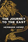 Hermann Hesse The Journey to the East