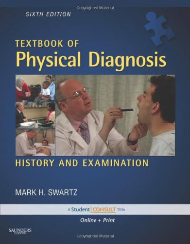 Textbook of Physical Diagnosis with DVD: History and...
