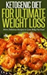 Ketogenic Diet for Ultimate Weight Lo...