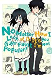 No Matter How I Look at It, Its You Guys Fault Im Not Popular!, Vol. 5