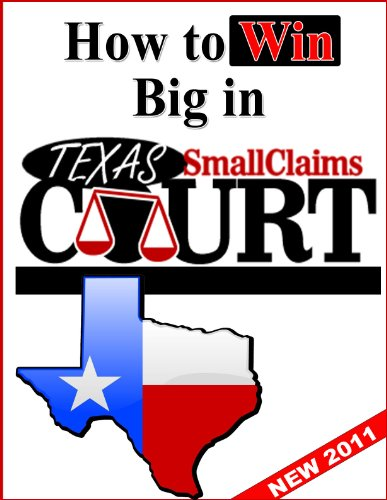 How to Win Big in Texas Small Claims Court