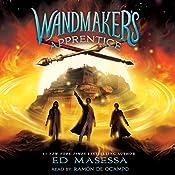 Wandmaker's Apprentice | Ed Masessa