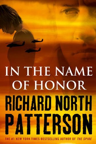In the Name of Honor by Richard North Peterson