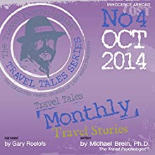 Travel Tales Monthly: No 4 OCT 2014 (       UNABRIDGED) by Michael Brein Narrated by Gary Roelofs